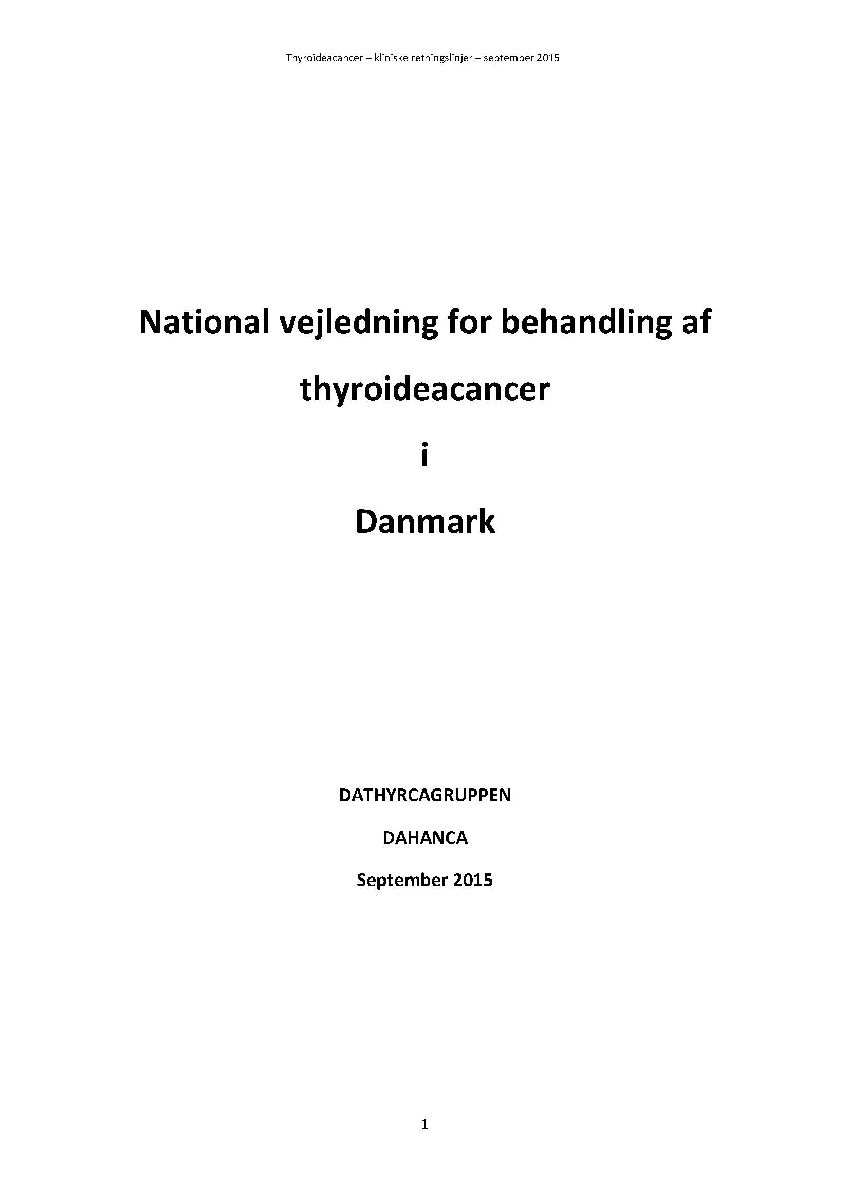 Nationale Retningslinjer Thyroideacancer Danmark 2015 Side 01